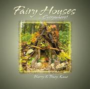 Fairy houses --everywhere!