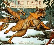 Fire race : a Karuk coyote tale about how fire came to the people