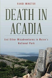 Death in Acadia : And other Misadventures in Maine