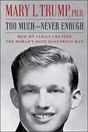 Too much and never enough : how my family created the world