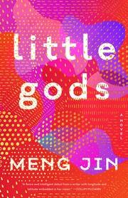 Little gods : a novel