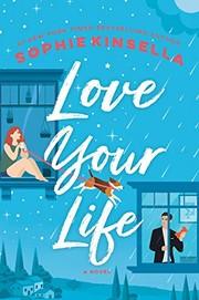 Love your life : a novel