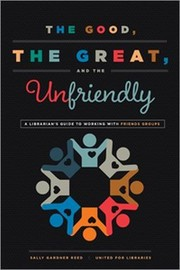 The good, the great, and the unfriendly : a librarian