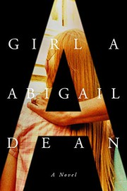 Girl A : a novel